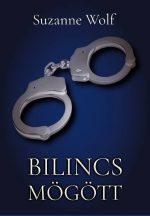 Suzanne Wolf - Bilincs mögött - (ebook)