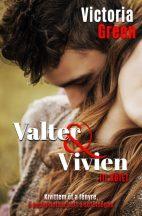 Victoria Green - Valter és Vivien III. kötet (ebook)