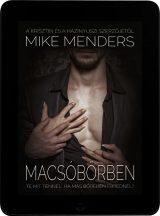 Mike Menders - Macsóbőrben (ebook)