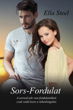Ella Steel - Sors-Fordulat (ebook)