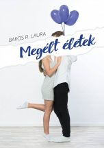 Bakos R. Laura - Megélt életek (ebook)