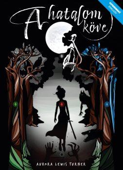 Aurora Lewis Turner - A hatalom köve (nyomtatott)