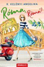 R. Kelényi Angelika - Róma, Róma (nyomtatott)