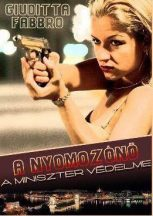 Giuditta Fabbro - A nyomozónő - A miniszter védelme (nyomtatott)