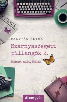 Palotás Petra - Szárnyaszegett pillangók 2. (nyomtatott)