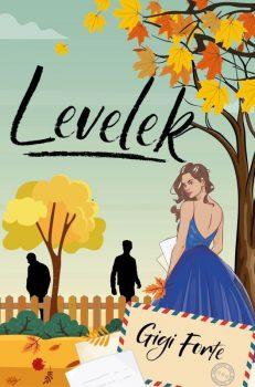 Gigi Forte - Levelek (ebook)