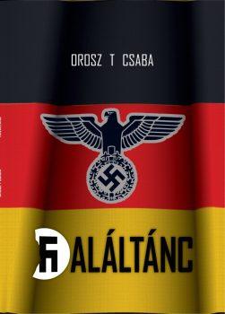Orosz T. Csaba - Haláltánc (ebook)