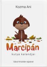 Kozma Ani - Marcipán kutya kalandjai (nyomtatott)