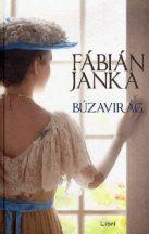 Fábián Janka - Búzavirág (nyomtatott)