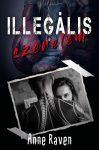 Anne Raven - Illegális szerelem (nyomtatott)