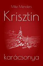 Mike Menders - Krisztin karácsonya (ebook)