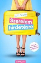 J. K. Smith - Szerelem hirdetésre (nyomtatott)