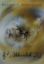 Helena F. Meadwood - Akkordok (nyomtatott)