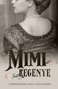 Csernovszki-Nagy Alexandra - Mimi regénye (nyomtatott)