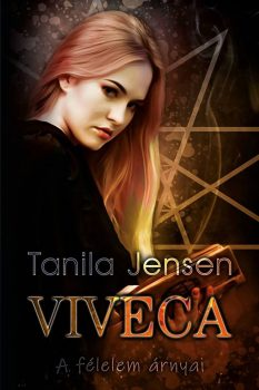 Tanila Jensen - Viveca - A félelem árnyai (nyomtatott)