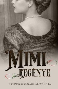 Csernovszki-Nagy Alexandra - Mimi regénye (e-book)