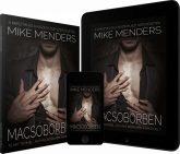 Mike Menders - Macsóbőrben (Utazócsomag)