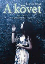 Krencz Nóra - A követ (ebook)