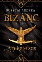 Pusztai Andrea - A fekete sas (nyomtatott)