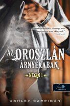 Ashley Carrigan - Az oroszlán árnyékában - Negin 1. (nyomtatott)