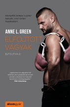 Anne L. Green - Elfojtott vágyak (nyomtatott)