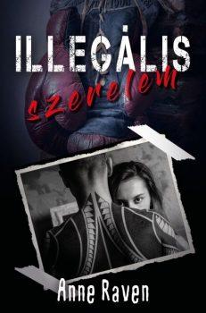 Anne Raven - Illegális szerelem (ebook)