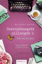 Palotás Petra - Szárnyaszegett pillangók 1. (nyomtatott)