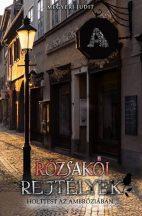 Megyeri Judit - Rózsakői rejtélyek - Holttest az ambróziában (ebook)