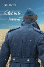 Nagy Eszter - Életünk harcai (ebook)