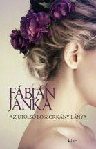 Fábián Janka - Az utolsó boszorkány lánya (nyomtatott)
