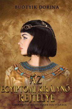 Buótyik Dorina - Az egyiptomi királynő rejtélye (nyomtatott)