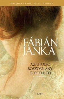 Fábián Janka - Az utolsó boszorkány történetei - Második könyv (nyomtatott)