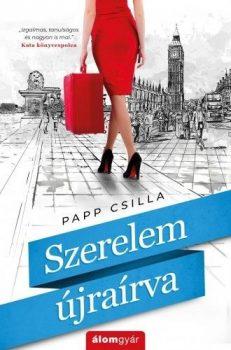 Papp Csilla - Szerelem újraírva (nyomtatott)