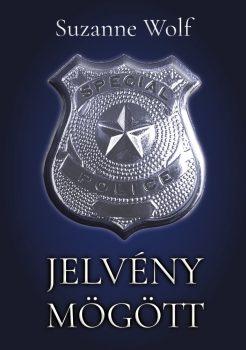 Suzanne Wolf - Jelvény mögött (ebook)