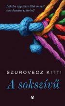 Szurovecz Kitti - A sokszívű (nyomtatott)