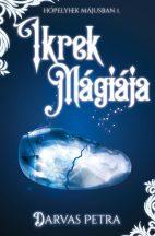 Darvas Petra -Ikrek Mágiája - Hópelyhek májusban I. (nyomtatott)