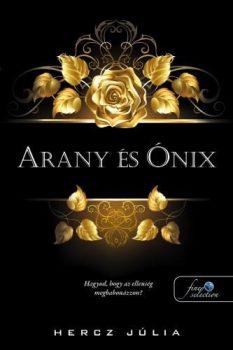 Hercz Júlia - Arany és Ónix (nyomtatott)