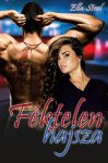 Ella Steel - Féktelen hajsza (ebook)