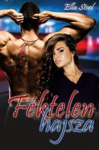 Ella Steel - Féktelen hajsza (ebook)