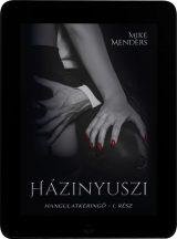 Mike Menders - Házinyuszi (ebook)